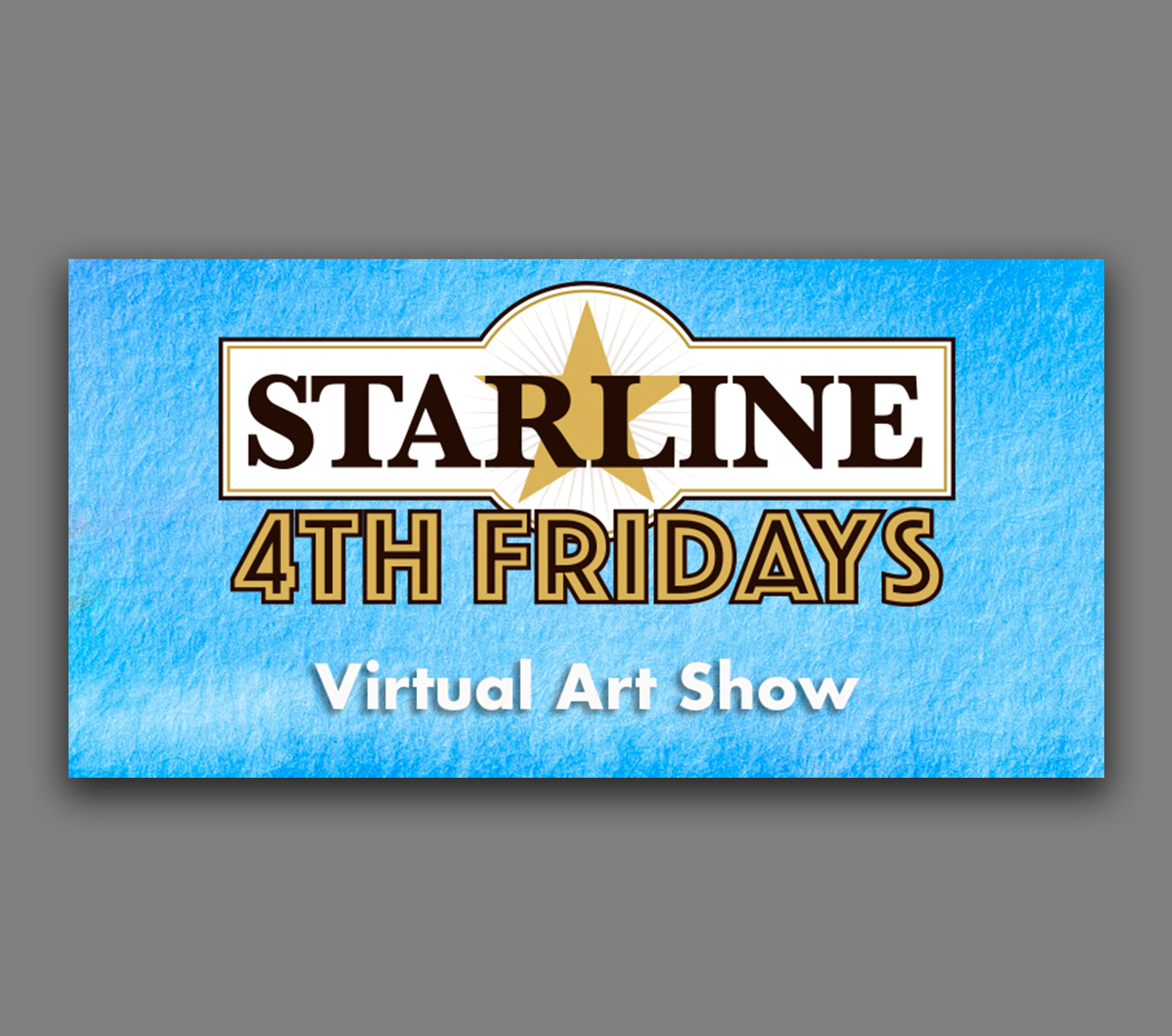 June Virtual Starline 4th Friday